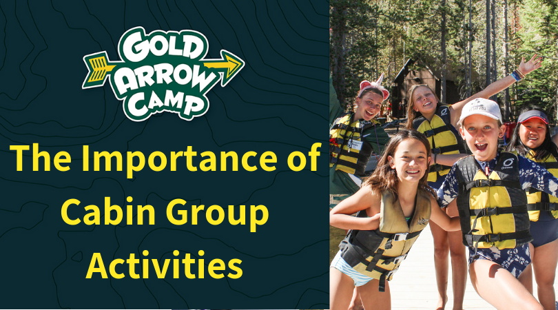 The Importance Of Cabin Group Activities