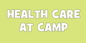 Health Care at Camp