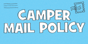 Camper Mail Policy