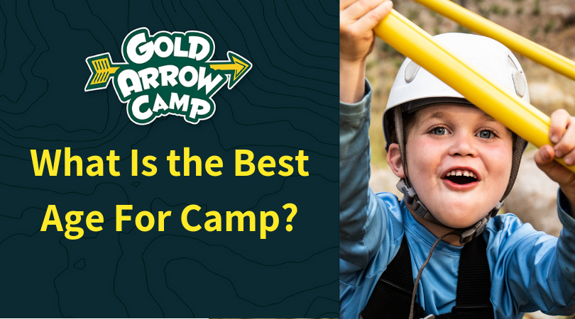 What Is the Best Age For Camp?