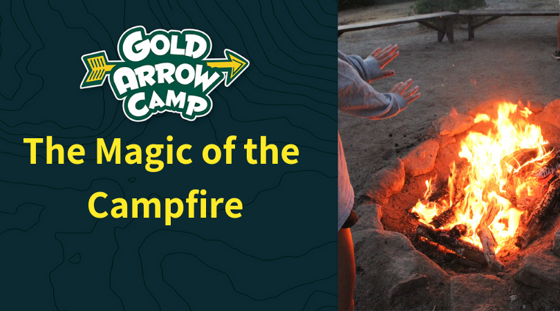 The Magic of The Campfire