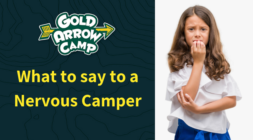 What to Say to a Nervous Camper