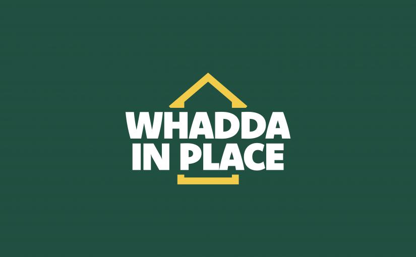 Whadda In Place