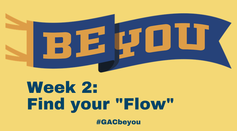 """Be You: Find Your """"Flow"""""""