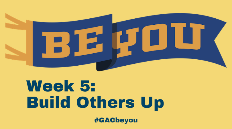 BE YOU: Build Others Up