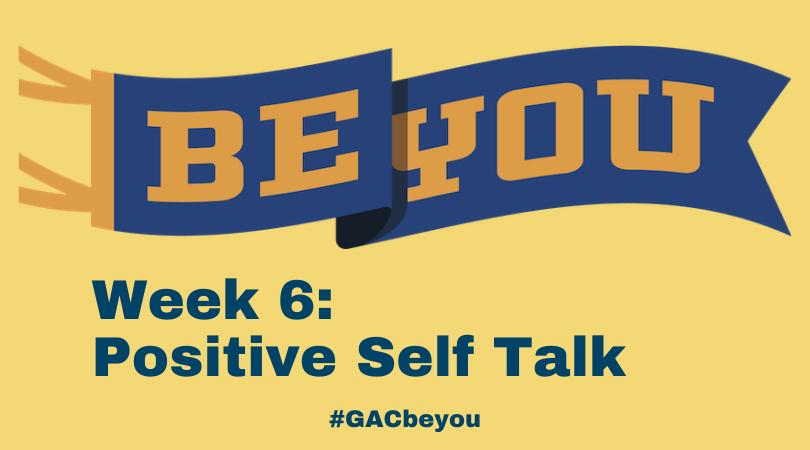 BE YOU: Positive Self Talk