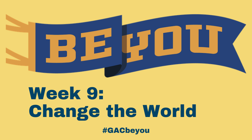 BE YOU: Change the World