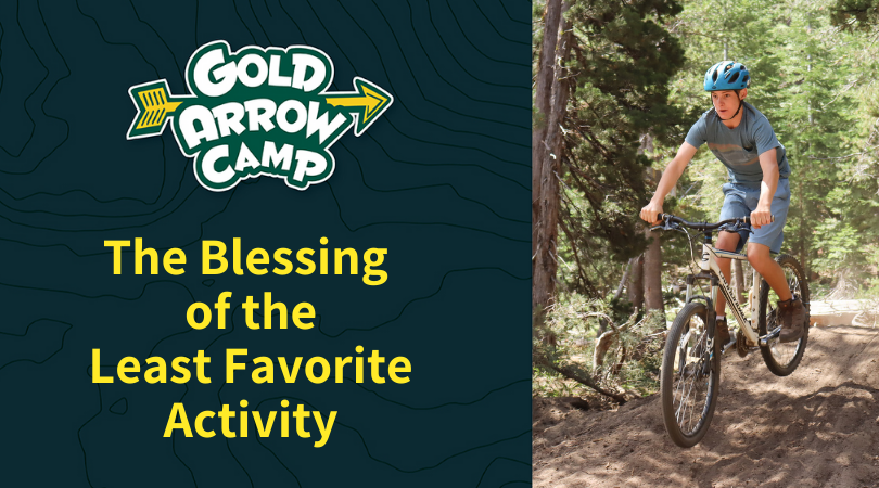 The Blessing of the Least Favorite Activity