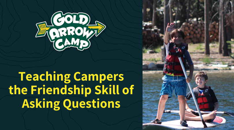 Teaching Campers the Friendship Skill of Asking Questions